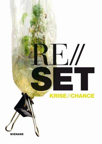 Reset. Krise / Chance