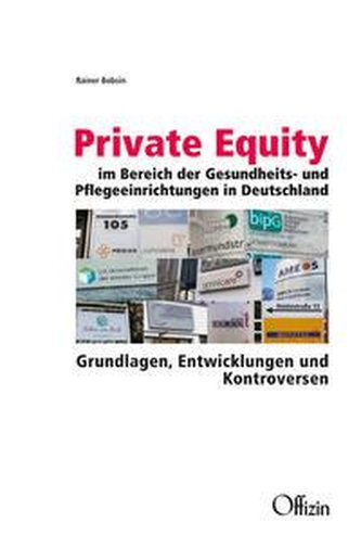 Private Equity im Bereich der Gesundheits- und Pflegeeinrichtungen in Deutschland