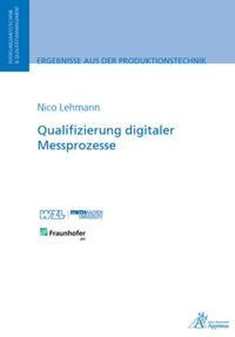 Qualifizierung digitaler Messprozesse