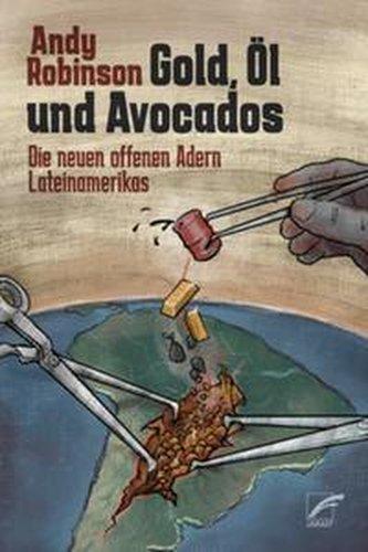 Gold, Öl und Avocados