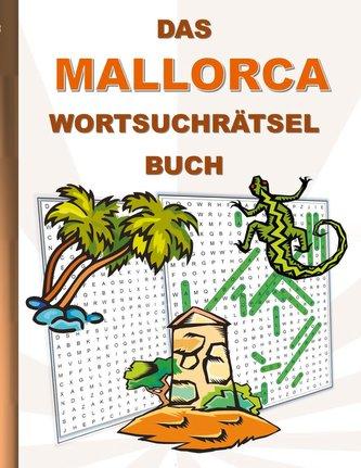 DAS MALLORCA WORTSUCHRÄTSEL BUCH