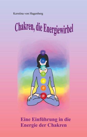 Chakren, die Energiewirbel