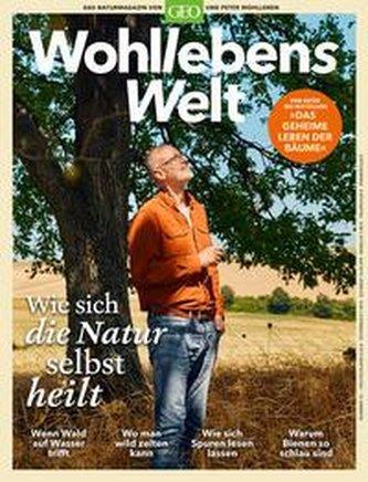 Wohllebens Welt 10/2021 - Wie sich die Natur selbst heilt