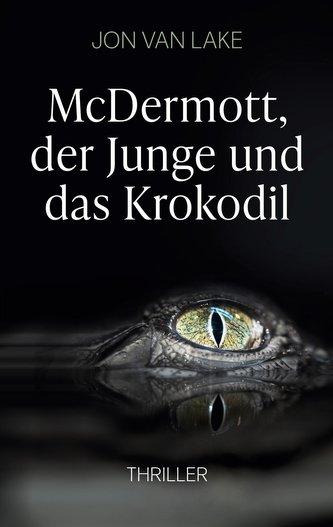 McDermott, der Junge und das Krokodil