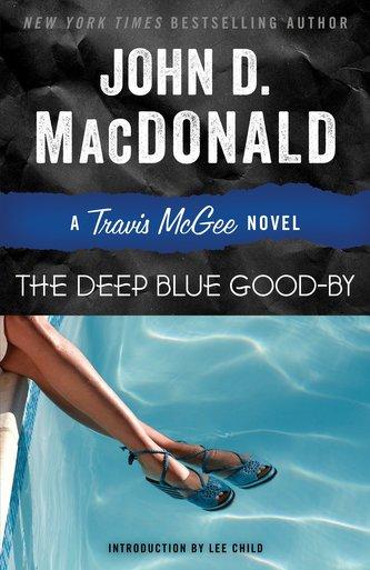 The Deep Blue Good-By: A Travis McGee Novel