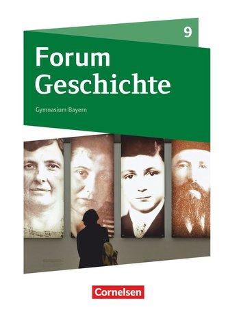 Forum Geschichte 9. Jahrgangsstufe - Gymnasium Bayern - Das kurze 20. Jahrhundert