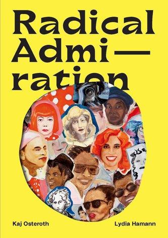 Radical Admiration