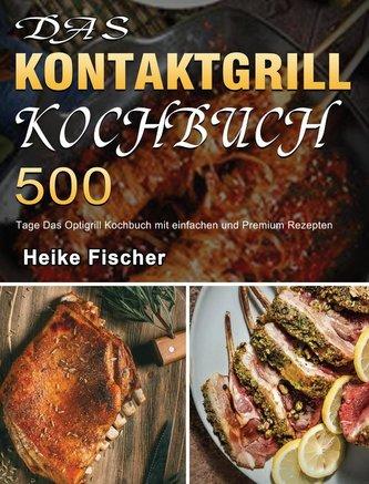 Das Kontaktgrill Kochbuch