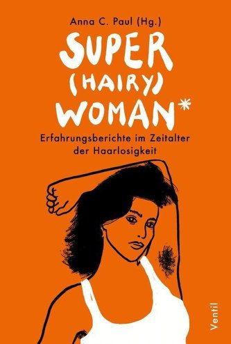 Super(hairy)woman*