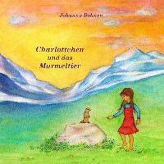 Charlottchen und das Murmeltier