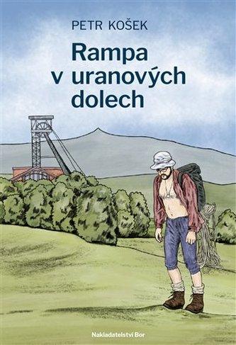 Rampa v uranových dolech