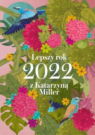 Lepszy rok 2022 z Katarzyną Miller
