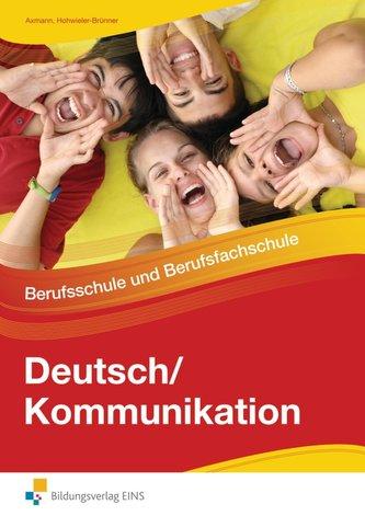 Deutsch/Kommunikation - Berufsschule und Berufsfachschule
