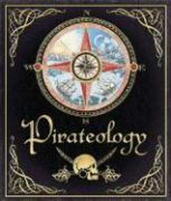 Pirateology: The Pirate Hunter\'s Companion