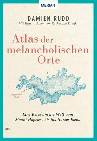 Atlas der melancholischen Orte