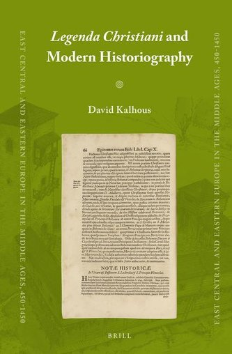 Legenda Christiani and Modern Historiography