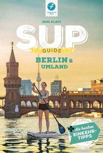 SUP-Guide Berlin & Umland