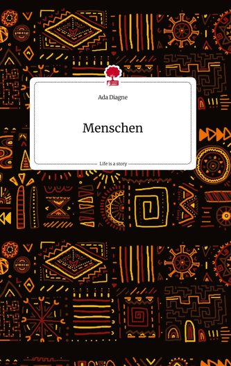 Menschen. Life is a Story - story.one