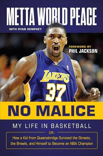 No Malice: My Life in Basketball Or: How a Kid from Queensbridge Survived the Streets, the Brawls, and Himself to Become an NBA