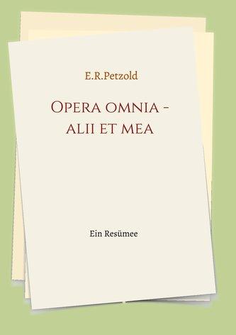 Opera omnia - alii et mea