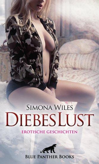DiebesLust   Erotische Geschichten