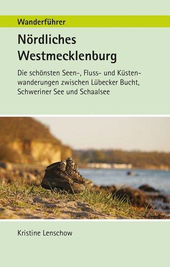 Wanderführer Nördliches Westmecklenburg