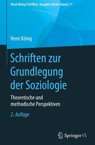 Schriften zur Grundlegung der Soziologie