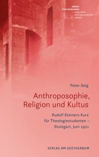 Anthroposophie, Religion und Kultus