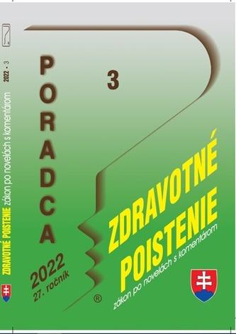 Poradca 3/2022 – Zákon o zdrav. poistení - zákon po novel. s komentárom