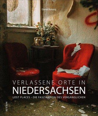 Verlassene Orte in Niedersachsen