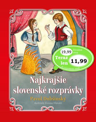 Najkrajšie slovenské rozprávky Pavol Dobšinský