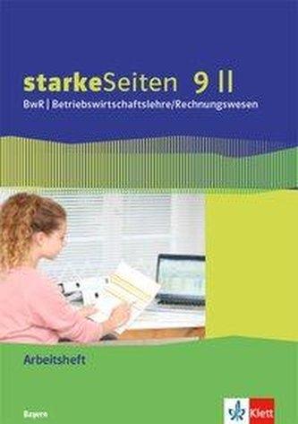 starkeSeiten BwR - Betriebswirtschaftslehre/ Rechnungswesen 9 II. Ausgabe Bayern Realschule