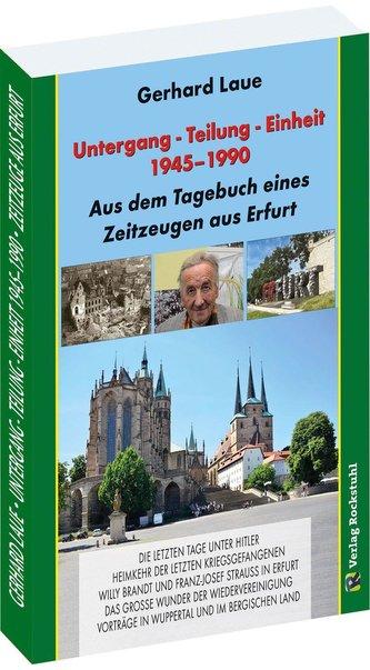 Untergang - Teilung - Einheit 1945-1990