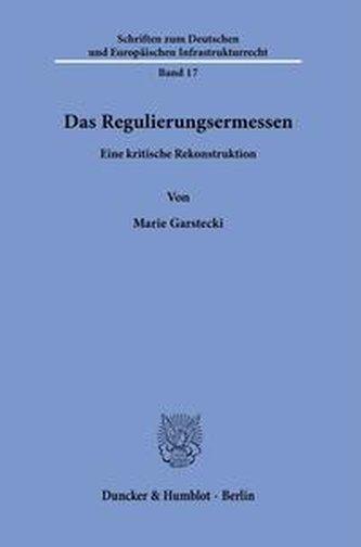 Das Regulierungsermessen