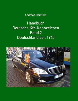 Handbuch Deutsche Kfz-Kennzeichen Band 2 Deutschland seit 1945
