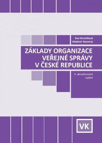 Základy organizace veřejné správy v ČR (4. aktualizované vydání)