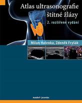 Atlas ultrasonografie štítné žlázy, 2. rozšířené vydání