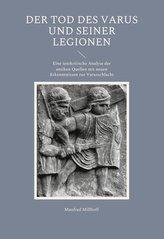 Der Tod des Varus und seiner Legionen