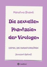 Die sexuellen Phantasien der Virologen