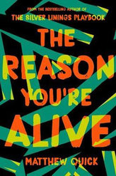 The Reason You´re Alive