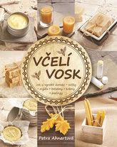 Včelí vosk - Jak si vyrobit domácí svíčky, mýdla, balzámy, krémy či peelingy