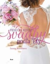 Svadby podľa Ely - Príručka nevesty