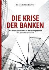 Die Krise der Banken