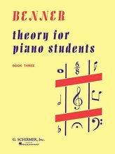Theory for Piano Students - Book 3: Piano Technique