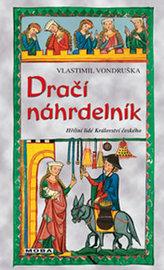Dračí náhrdelník - Hříšní lidé Království českého