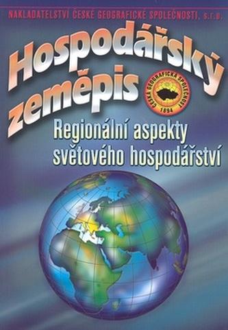Hospodářský zeměpis - Regionální aspekty světového hospodářství - Náhled učebnice