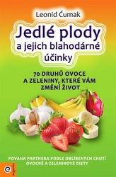 Jedlé plody a jejich blahodárné účinky