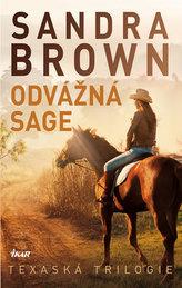 Odvážná Sage - Texaská trilogie
