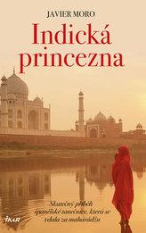 Indická princezna - Skutečný příběh španělské tanečnice, která se vdala za mahárádžu