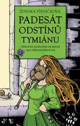 Padesát odstínů tymiánu - Příručka zahradnické magie pro středně příčetné